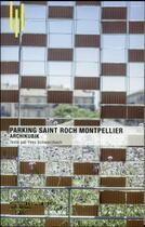 Couverture du livre « Parking Saint Roch Montpellier » de Yves Schwarzbach aux éditions Archibooks