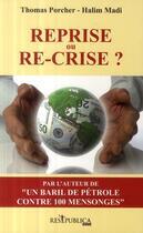 Couverture du livre « Reprise ou re-crise ? » de Thomas Porcher aux éditions Res Publica