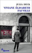 Couverture du livre « Viviane Elisabeth Fauville » de Julia Deck aux éditions Minuit