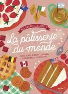 Couverture du livre « Mes grands classiques de la pâtisserie du monde » de Julia Wauters et Pierre-Olivier Lenormand et Thierry Lenormand aux éditions Milan