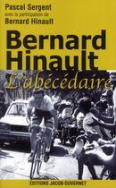 Couverture du livre « Bernard hinault l'abecedaire » de Pascal Sergent aux éditions Jacob-duvernet