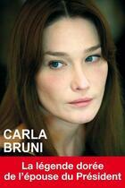 Couverture du livre « Carla Bruni » de Carole Stern aux éditions Exclusif