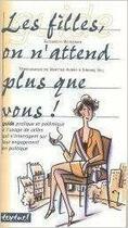 Couverture du livre « Les filles, on n'attend plus que vous ! » de Elisabeth Weissman aux éditions Textuel