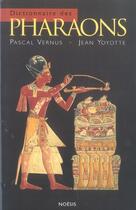 Couverture du livre « Dictionnaire Des Pharaons » de Vernus et Yoyotte aux éditions Agnes Vienot