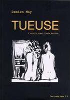 Couverture du livre « Tueuse » de Damien May aux éditions Des Ronds Dans L'o
