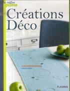 Couverture du livre « Créations déco » de Seret/Enderlen-Debui aux éditions Mango