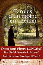 Couverture du livre « Paroles d'un moine en chemin » de Jean-Pierre Longeat et Monique Hebrard aux éditions Albin Michel