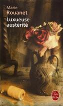 Couverture du livre « Luxueuse austerité » de Rouanet-M aux éditions Lgf