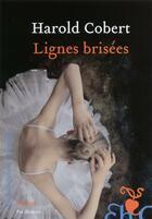 Couverture du livre « Lignes brisées » de Harold Cobert aux éditions Heloise D'ormesson