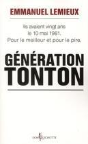 Couverture du livre « Génération tonton » de Emmanuel Lemieux aux éditions Don Quichotte