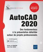 Couverture du livre « AutoCAD 2020 ; des fondamentaux à la présentation détaillée autour de projets professionnels » de Olivier Le Frapper et Jean-Yves Gouez aux éditions Eni