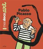 Couverture du livre « Pablo Picasso » de Clement Devaux et Benedicte Le Loarer aux éditions Milan