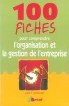 Couverture du livre « Comprendre L'Organisation Et La Gestion De L'Entreprise » de Alberic Hounounou aux éditions Breal