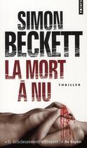 Couverture du livre « La mort à nu » de Simon Beckett aux éditions Points