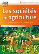 Couverture du livre « Les sociétés en agriculture (5e édition) » de Jacques Lachaud aux éditions France Agricole