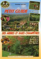 Couverture du livre « Petit guide des arbres et haies champêtres » de Dominique Soltner aux éditions Dominique Soltner