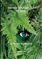 Couverture du livre « Le marais des Sauryls » de Danielle Gourbeault Petrus aux éditions Anna
