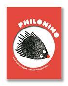 Couverture du livre « Philonimo T.1 ; le porc-épic de Schopenhauer » de Alice Briere-Haquet et Olivier Philipponneau aux éditions 3oeil