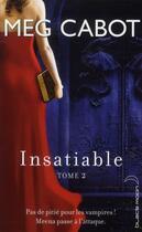 Couverture du livre « Insatiable t.2 ; incisif » de Meg Cabot aux éditions Black Moon
