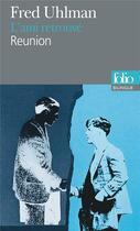Couverture du livre « L'ami retrouvé ; réunion » de Fred Uhlman aux éditions Folio