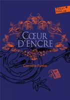 Couverture du livre « Coeur d'encre » de Cornelia Funke aux éditions Gallimard-jeunesse