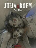 Couverture du livre « Coup de sang T.2 ; Julia et Roem » de Enki Bilal aux éditions Casterman