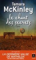 Couverture du livre « Le chant des secrets » de Tamara Mckinley aux éditions Archipel