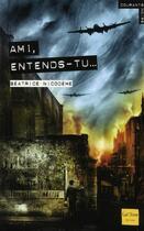 Couverture du livre « Ami, entends-tu ? » de Beatrice Nicodeme aux éditions Gulf Stream