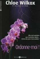 Couverture du livre « Ordonne-moi ! » de Chloe Wilkox aux éditions Editions Addictives