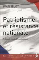 Couverture du livre « Patriotisme et résistance nationale » de Ivan Blot aux éditions Giovanangeli