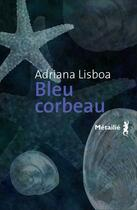 Couverture du livre « Bleu corbeau » de Adriana Lisboa aux éditions Metailie