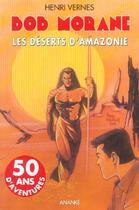 Couverture du livre « Bob Morane ; les deserts d'Amazonie » de Henri Vernes aux éditions Ananke