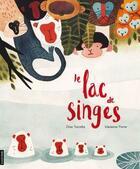 Couverture du livre « Le lac de singes » de Elise Turcotte et Marianne Ferrer aux éditions Courte Echelle