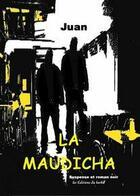 Couverture du livre « La maudicha » de Juan aux éditions Editions Du Barbu