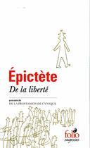 Couverture du livre « De la liberté ; de la profession de Cynique » de Epictete aux éditions Gallimard