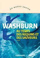 Couverture du livre « Au temps des requins et des sauveurs » de Kawai Strong Washburn aux éditions Gallimard