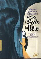 Couverture du livre « La Belle et la Bête » de Jeanne-Marie Leprince De Beaumont et Chloe Cruchaudet aux éditions Gallimard-jeunesse