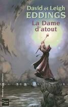 Couverture du livre « La Dame D'Atout » de Leigh Eddings et David Eddings aux éditions Fleuve Noir