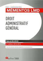 Couverture du livre « Droit administratif général (édition 2018/2019) » de Ramu De Bellescize aux éditions Gualino