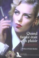 Couverture du livre « Quand fumer était un plaisir » de Cristina Peri Rossi aux éditions Toute Latitude