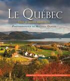 Couverture du livre « Le Québec, une si belle province » de Mathieu Dupuis aux éditions Palantines