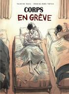 Couverture du livre « Corps en grève » de Valentine Boucq et Amandine Wadre Puntous aux éditions Steinkis