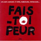 Couverture du livre « Fais-toi peur » de Christian Guibbaud aux éditions Milan