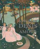 Couverture du livre « Maurice Denis ; amour » de Collectif aux éditions Hazan