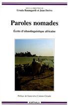 Couverture du livre « Paroles nomades ; écrits d'ethnolinguistique africaine » de Jean Derive et Ursula Baumgardt aux éditions Karthala