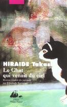 Couverture du livre « Chat qui venait du ciel (le) » de Hiraide/Takashi aux éditions Picquier