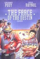 Couverture du livre « The farce of the destin tome 2 » de Collectif aux éditions Contrebandiers