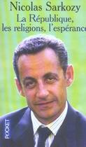 Couverture du livre « La république, les religions, l'espérance » de Nicolas Sarkozy aux éditions Pocket