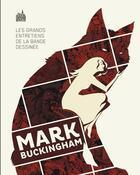 Couverture du livre « Les grands entretiens de la bande dessinée ; Mark Buckingham » de Mark Buckingham aux éditions Urban Comics