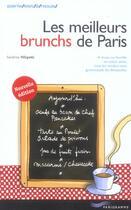 Couverture du livre « Les Meilleurs Brunchs De Paris » de Sandrine Fillipetti aux éditions Parigramme